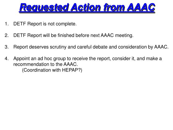 Requested Action from AAAC