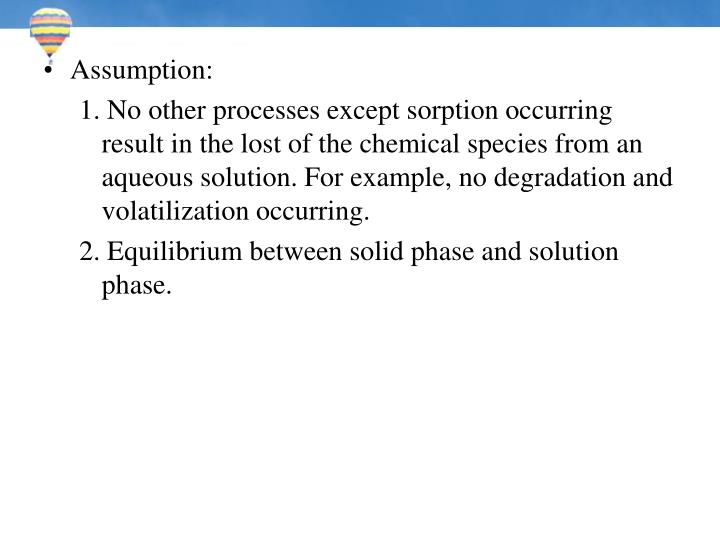 Assumption: