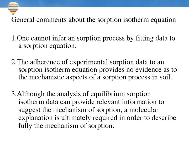 General comments about the sorption isotherm equation