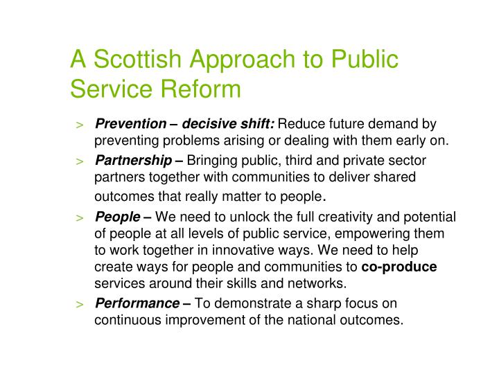 A Scottish Approach to Public Service Reform