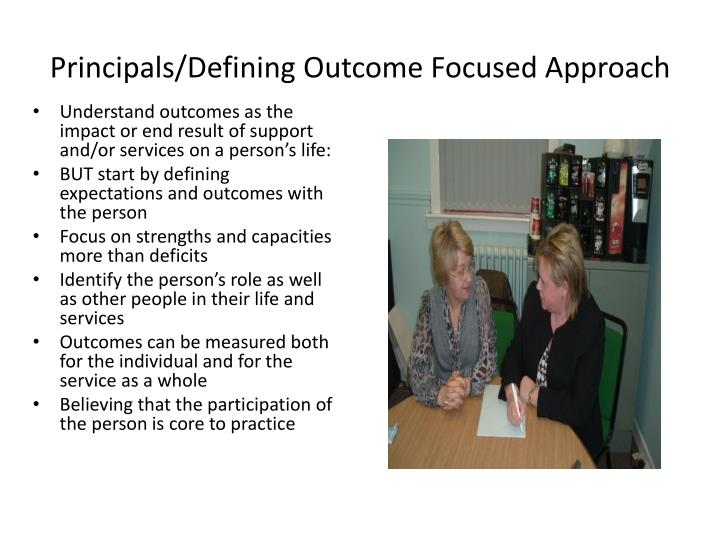 Principals/Defining Outcome Focused Approach