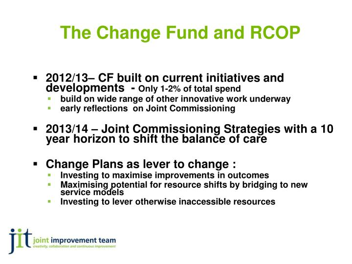 The Change Fund and RCOP