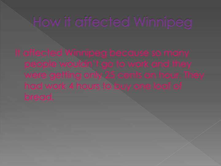 How it affected winnipeg