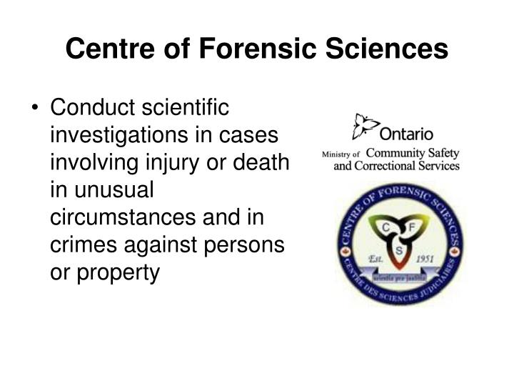 Centre of Forensic Sciences