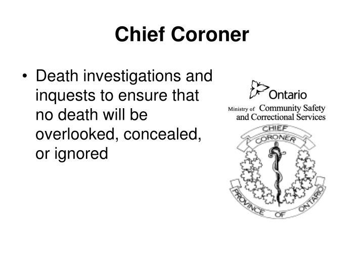 Chief Coroner