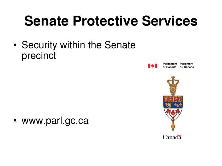 Senate Protective Services