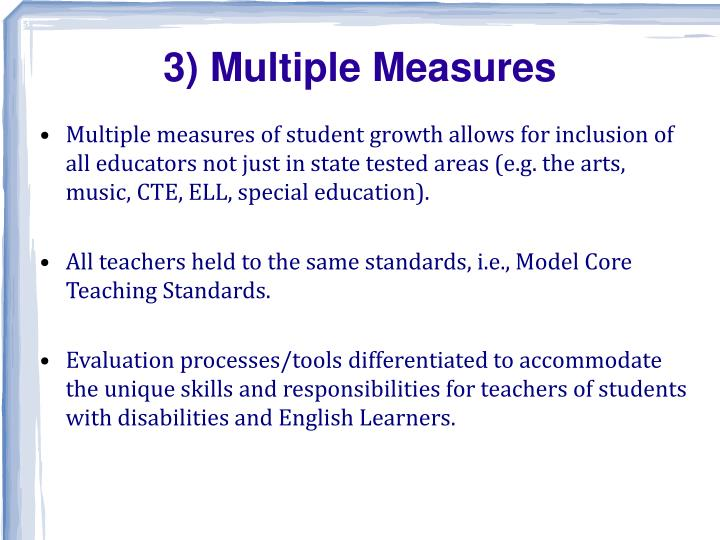 3) Multiple Measures