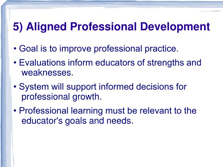 5) Aligned Professional Development