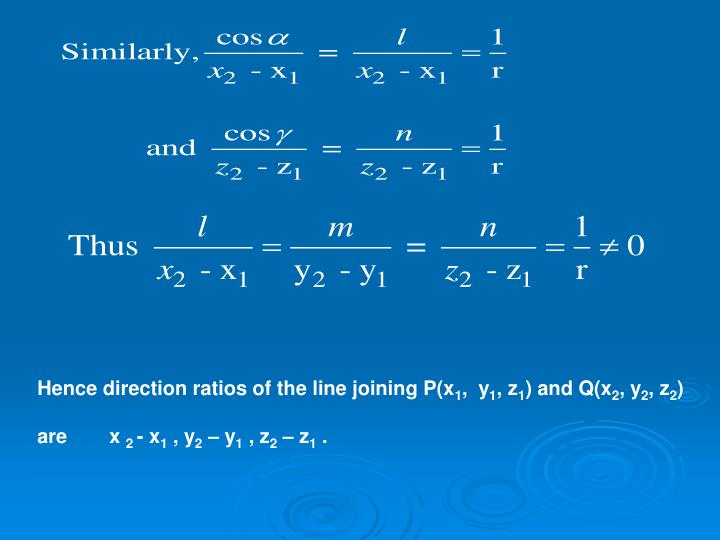 Hence direction ratios of the line joining P(x