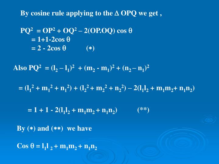 By cosine rule applying to the