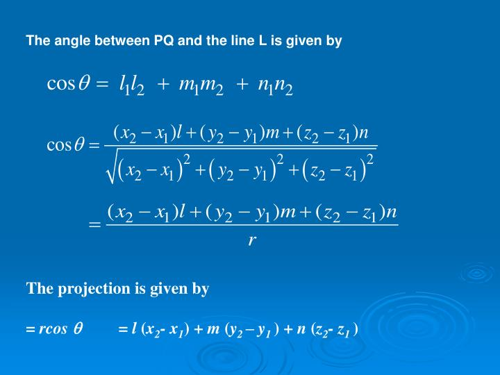 The angle between PQ and the line L is given by