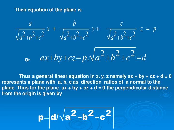 Then equation of the plane is