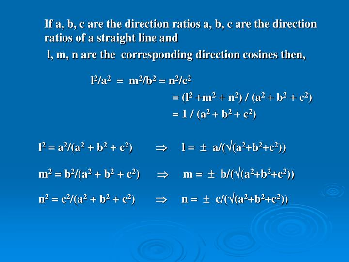 If a, b, c are the direction ratios a, b, c are the direction ratios of a straight line and