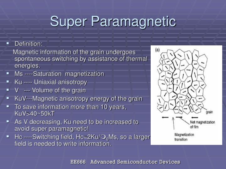 Super Paramagnetic