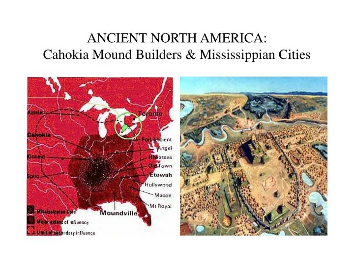 ANCIENT NORTH AMERICA: