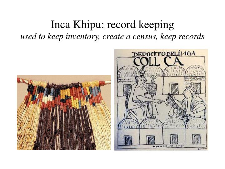 Inca Khipu: record keeping