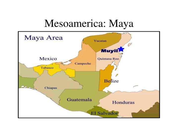 Mesoamerica: Maya