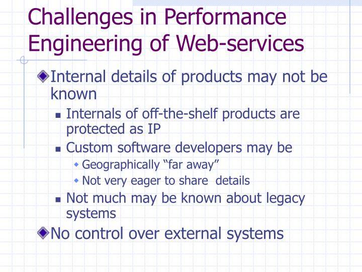 Challenges in Performance Engineering of Web-services