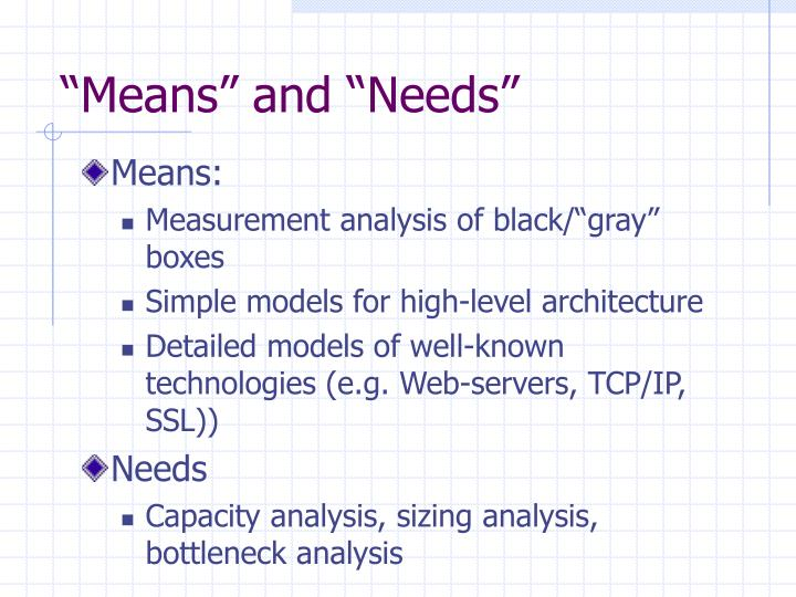 """Means"" and ""Needs"""