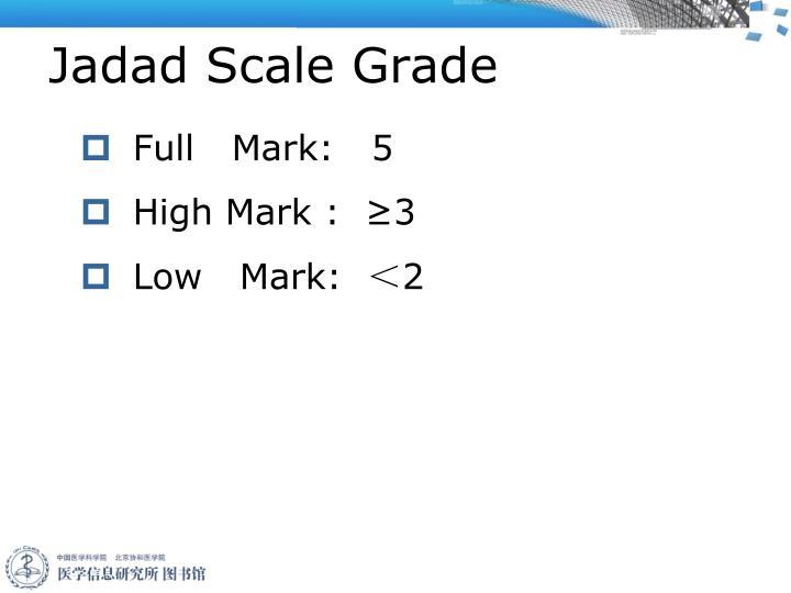 Jadad Scale Grade