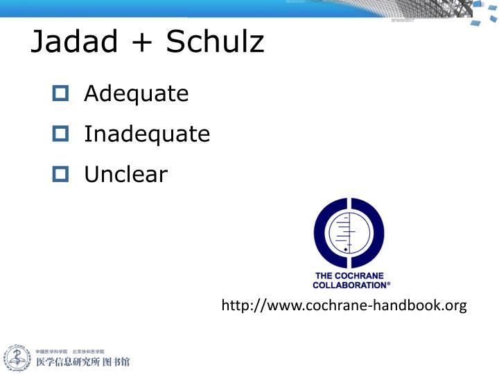 Jadad + Schulz