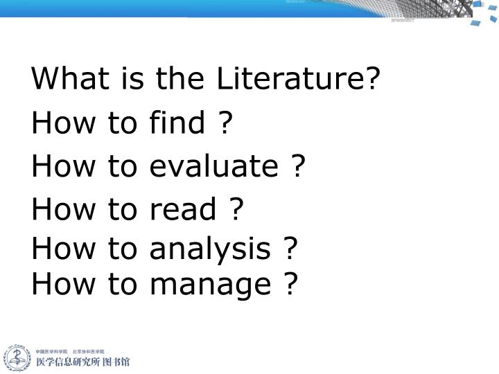 What is the Literature?