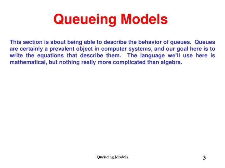 Queueing models