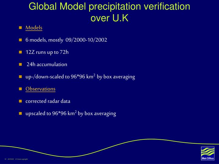 Global Model precipitation verification over U.K