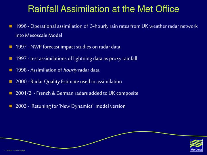 Rainfall assimilation at the met office