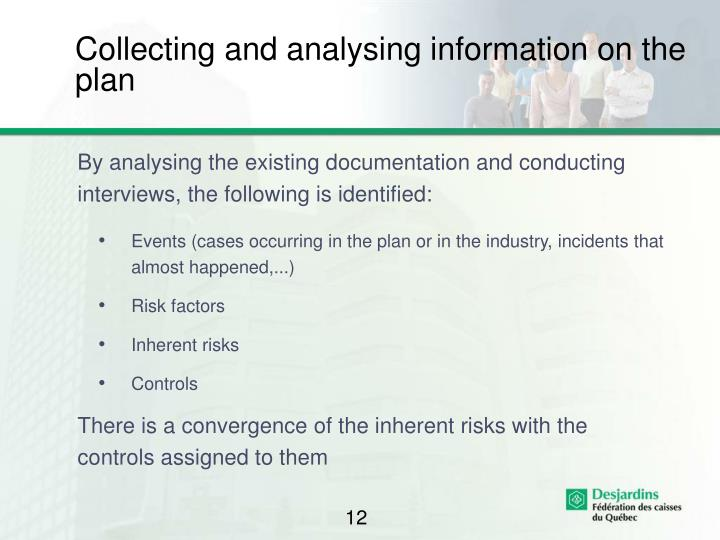 Collecting and analysing information on the plan