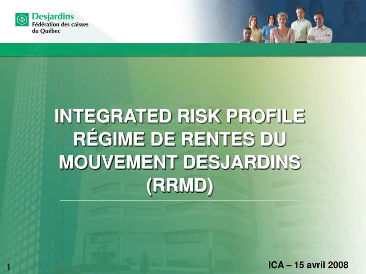 Integrated risk profile r gime de rentes du mouvement desjardins rrmd