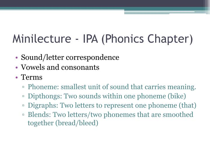Minilecture - IPA (Phonics Chapter)