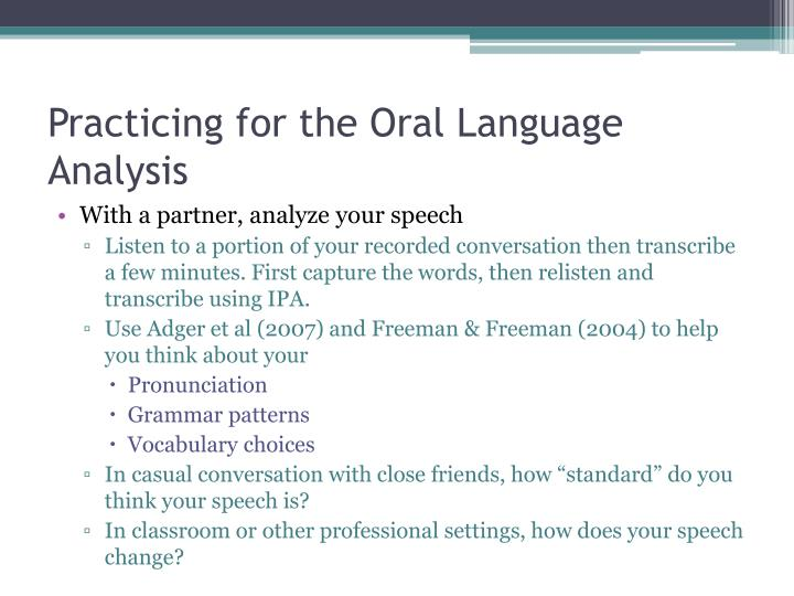 Practicing for the Oral Language Analysis