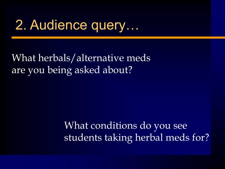 2. Audience query…