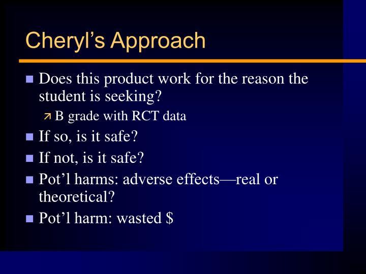 Cheryl's Approach