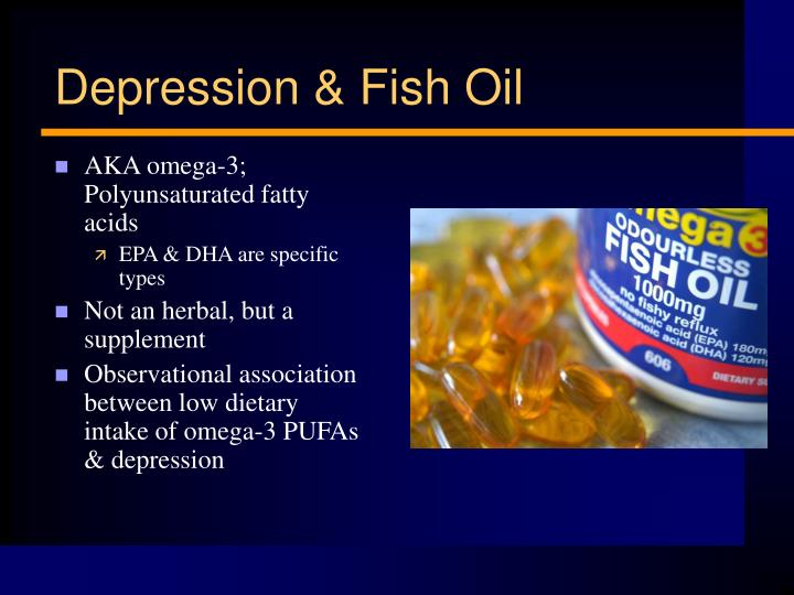 AKA omega-3; Polyunsaturated fatty acids
