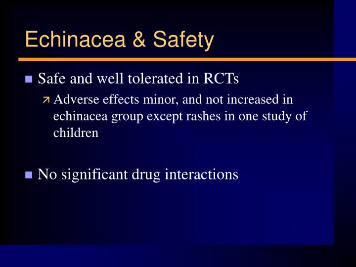 Echinacea & Safety