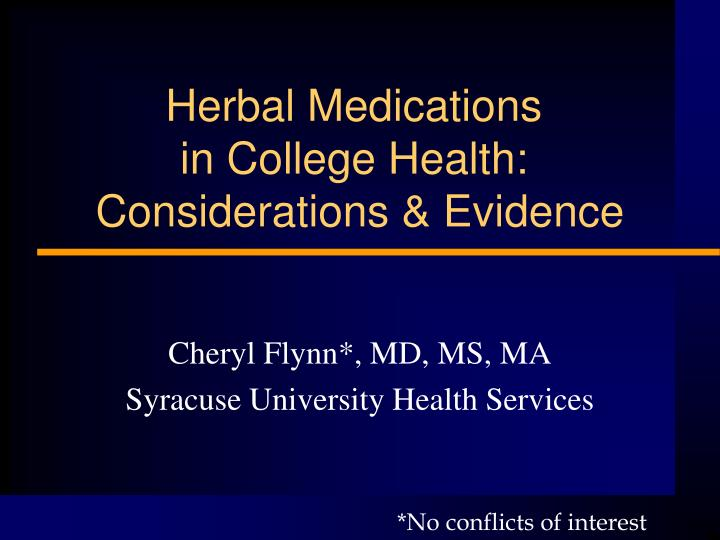 Herbal medications in college health considerations evidence