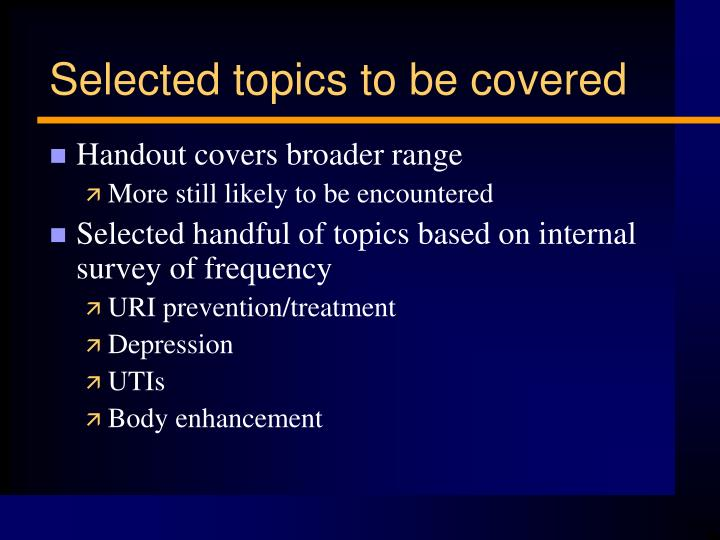 Selected topics to be covered