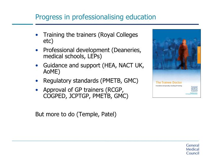 Progress in professionalising education