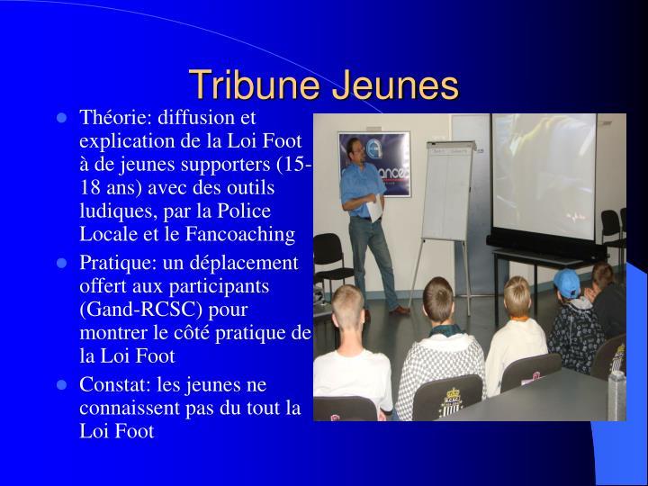 Tribune Jeunes