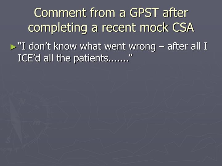 Comment from a GPST after completing a recent mock CSA