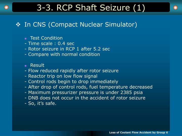 3-3. RCP Shaft Seizure (1)