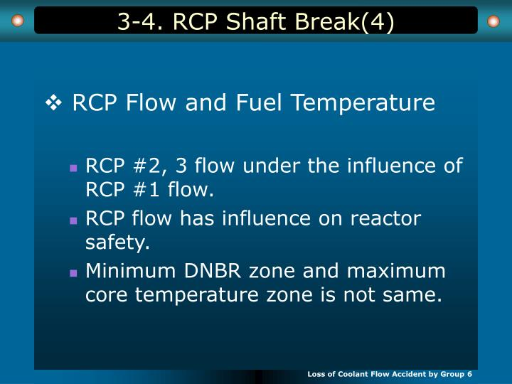 3-4. RCP Shaft Break(4)