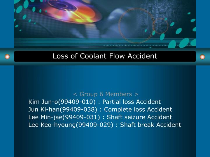 Loss of coolant flow accident