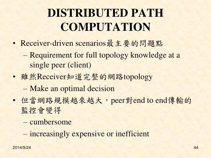 DISTRIBUTED PATH COMPUTATION