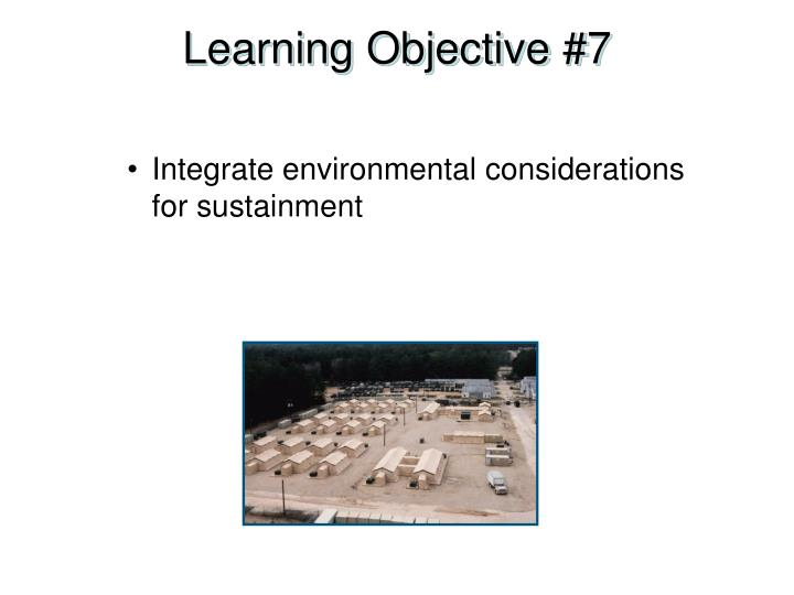 Learning Objective #7
