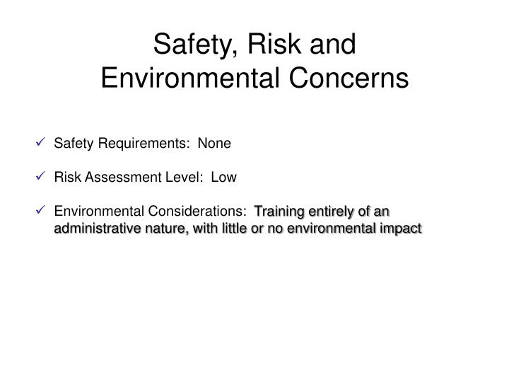 Safety, Risk and