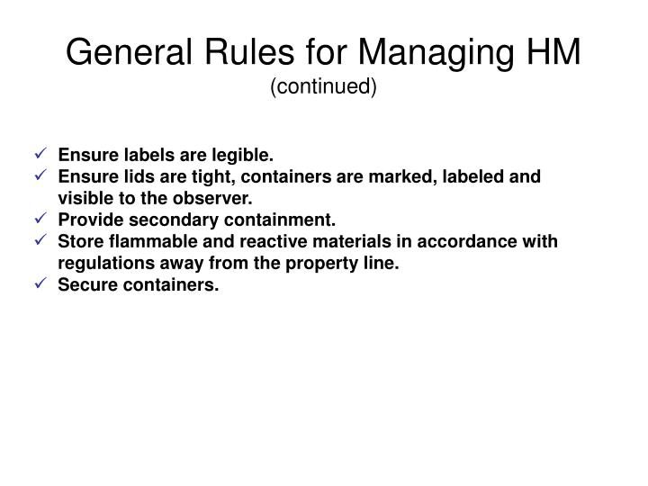 General Rules for Managing HM