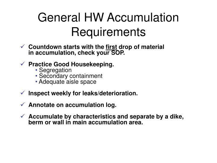 General HW Accumulation Requirements